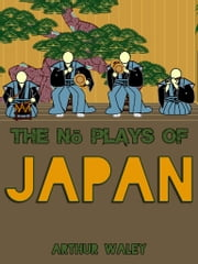 The No plays Of Japan ebook by Kobo.Web.Store.Products.Fields.ContributorFieldViewModel