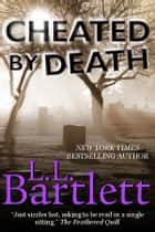 Cheated By Death ebook by
