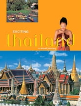 Exciting Thailand - A Visual Journey ebook by Andrew Forbes