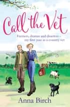 Call the Vet ebook by Anna Birch