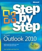 Microsoft® Outlook® 2010 Step by Step ebook by Joan Lambert, Joyce Cox