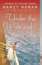 Under the Wide and Starry Sky ebook de Nancy Horan