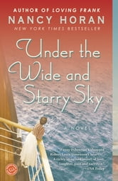 Under the Wide and Starry Sky - A Novel ebook by Nancy Horan