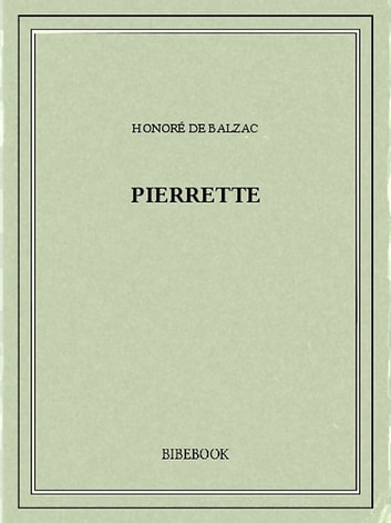 Pierrette ebook by Honoré de Balzac