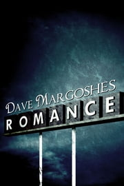 Romance ebook by Dave Margoshes