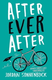 After Ever After ebook by Jordan Sonnenblick