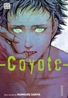 Coyote, Vol. 1 (Yaoi Manga) ebook by