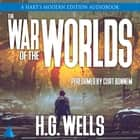 The War of the Worlds - A Hart's Modern Edition Audiobook audiobook by H.G. Wells