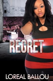 Regret ebook by Loreal Ballou