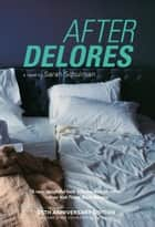 After Delores ebook by Sarah Schulman