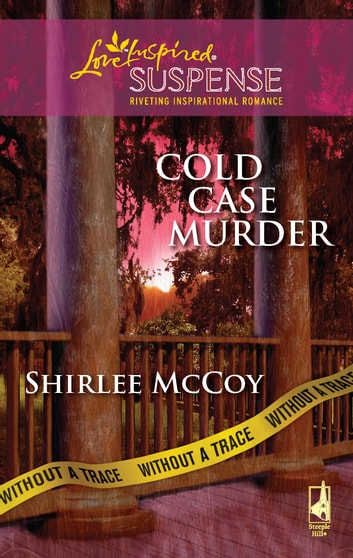 Cold Case Murder ebook by Shirlee McCoy