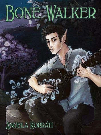 Bone Walker - The Free Court of Seattle, #2 eBook by Angela Korra'ti