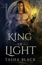 King of Light - Rosethorn Valley Fae #2 ebook by