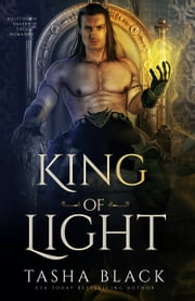 King of Light - Rosethorn Valley Fae #2 ebook by Tasha Black