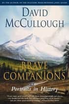 Brave Companions ebook by David McCullough