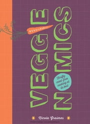 Veggienomics - Thrifty meat-free cooking at its best ebook by Nicola Graimes