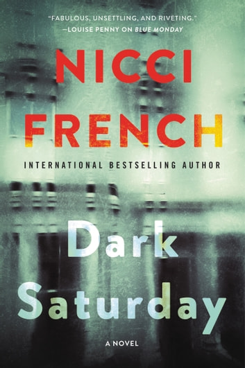 Dark Saturday - A Novel ebook by Nicci French