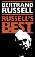 Russell's Best ebook by Bertrand Russell, Robert E. Egner