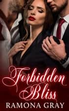 Forbidden Bliss ebook by