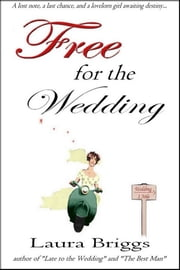 Free for the Wedding ebook by Laura Briggs