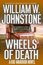 Wheels of Death ebook by