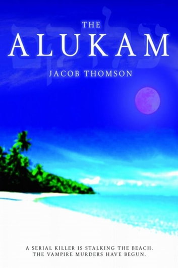 The Alukam ebook by Jacob Thomson