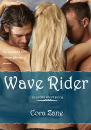 Wave Rider ebook by Cora Zane