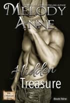 Hidden Treasure - The Lost Andersons - Book Two eBook by Melody Anne