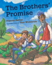 The Brothers' Promise ebook by Frances Harber, Thor Wickstrom
