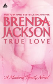 True Love ebook by Brenda Jackson