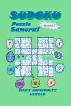 Sudoku Samurai Puzzle, Volume 1 ebook by YobiTech Consulting