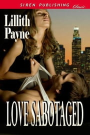 Love Sabotaged ebook by Lillith Payne