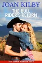 The Bull Rider's Return ebook by Joan Kilby