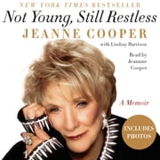 Not Young, Still Restless - A Memoir audiobook by Jeanne Cooper