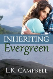Inheriting Evergreen ebook by L.K. Campbell