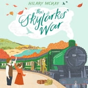 The Skylarks' War audiobook by Hilary McKay