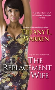 The Replacement Wife ebook by Tiffany L. Warren