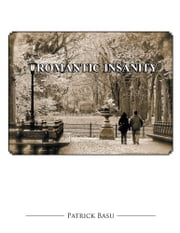Romantic Insanity ebook by Patrick Basu
