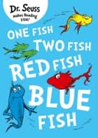 One Fish, Two Fish, Red Fish, Blue Fish ebook by Dr. Seuss, Rik Mayall, Dr. Seuss
