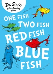 One Fish, Two Fish, Red Fish, Blue Fish ebook by Rik Mayall, Dr. Seuss, Dr. Seuss