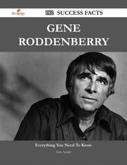Gene Roddenberry 182 Success Facts - Everything you need to know about Gene Roddenberry ebook by Sean Aguilar