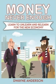 """Money "" Never Enough ebook by Dwayne Anderson"