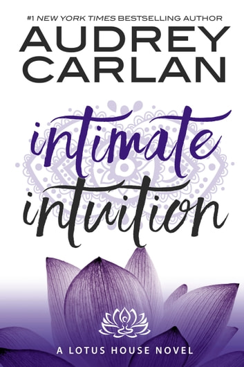 Intimate Intuition ebook by Audrey Carlan