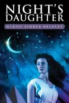 Night's Daughter ebook by Marion Zimmer Bradley