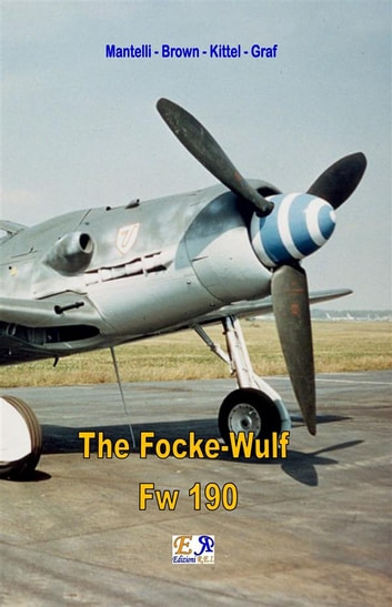 The focke wulf fw 190 ebook by mantelli brown kittel graf the focke wulf fw 190 ebook by mantelli brown kittel graf fandeluxe Image collections