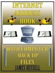 Internet Address Book - Professional Version ebook by Russell, James