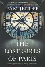 The Lost Girls of Paris - A Novel 電子書 by Pam Jenoff