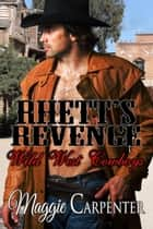 Rhett's Revenge ebook by Maggie Carpenter