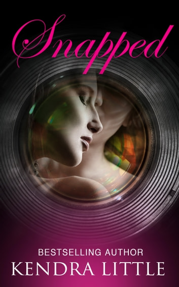 Snapped ebook by Kendra Little
