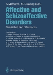 Affective and Schizoaffective Disorders - Similarities and Differences ebook by J. Angst,Andreas Marneros,P. Berner,Ming T. Tsuang,D. Bunk,B.J. Carroll,W. Coryell,A. Deister,C. Eggers,H.M. Emrich,H. Häfner,K. Heinrich,Hanfried Helmchen,K.R.R. Krishnan,W. Maier,M. Maj,Andreas Marneros,T.F. McNeil,Hans-Jürgen Möller,B. Müller-Oerlinghausen,E.S. Paykel,C. Perris,B. Pitt,P. Propping,A. Rohde,R.-D. Stieglitz,M.T. Tsuang,D. von Zerssen,G. Winokur